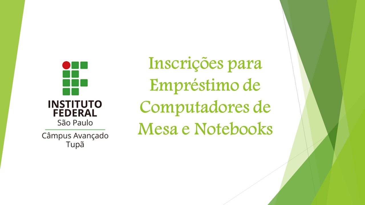 Inscrições para Empréstimo de Computadores de Mesa e Notebooks