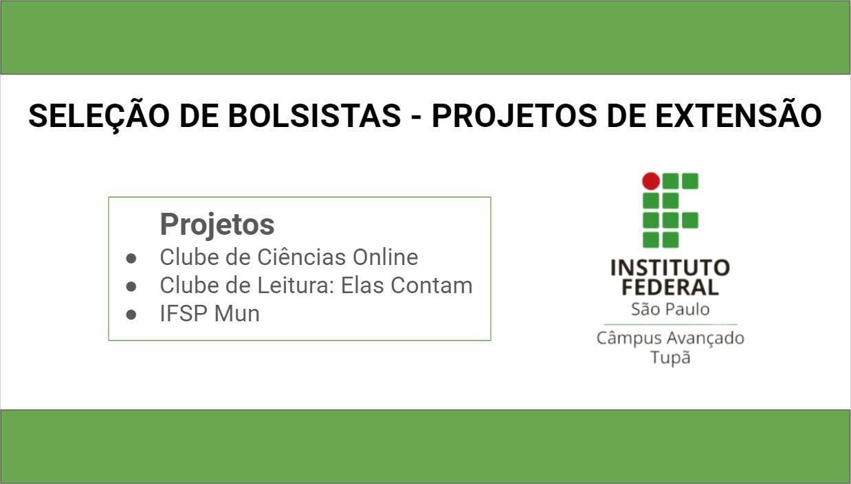 Seleção de Bolsitas - Projetos de Extensão