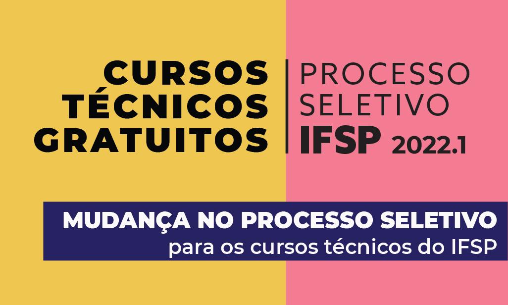Processo Seletivo 2022 - Mudança no processo de seleção