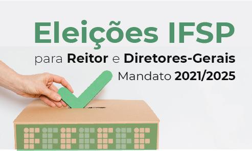 Eleições IFSP - Reitor e Diretor Geral