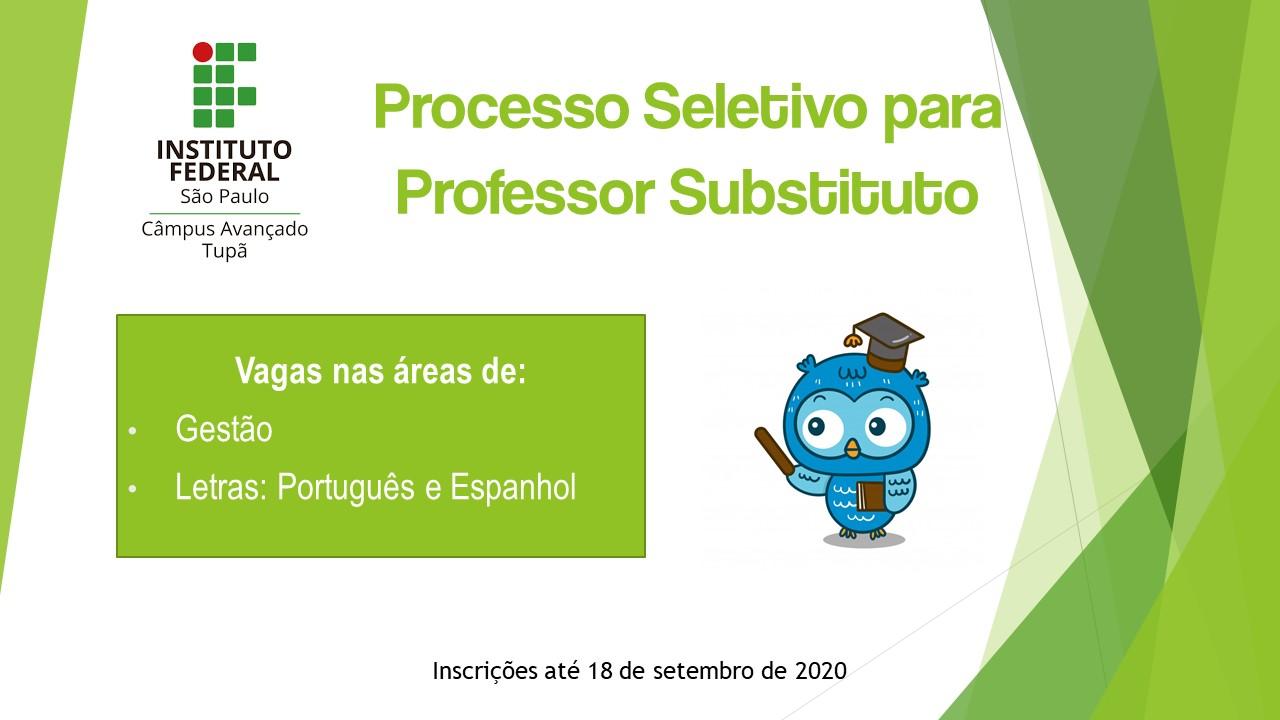 Processo Seletivo - Professor Substituto: Prorrogação do período de inscrições